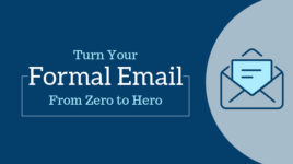 How To Write a Perfect Formal Email That Gets Expected Results